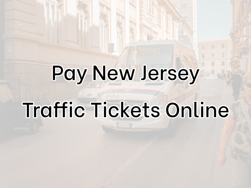 Pay New Jersey Traffic Tickets at Www NjmcDirect Com